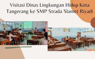 Visitasi Dinas Lingkungan Hidup Kota Tangerang ke SMP Strada Slamet Riyadi